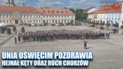 Unia Oświęcim pozdrawia na rynku Hejnał Kęty oraz Ruch Chorzów!