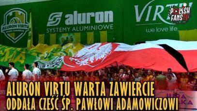 Aluron Virtu Warta Zawiercie oddała cześć śp. Pawłowi Adamowiczowi (19.01.2019 r.)