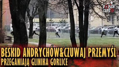 Beskid Andrychów&Czuwaj Przemyśl przeganiają Glinika Gorlice (01.01.2019 r.)