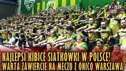 Najlepsi kibice siatkówki w Polsce? Warta Zawiercie na meczu z Onico Warszawa (19.01.2019 r.)