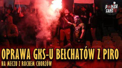 Oprawa GKS-u Bełchatów z piro na meczu z Ruchem Chorzów (02.03.2019 r.)