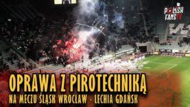 Oprawa z pirotechniką na meczu Śląsk Wrocław – Lechia Gdańsk (30.11.2018 r.)