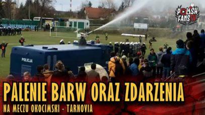 Palenie barw oraz zdarzenia na meczu Okocimski Brzesko – Tarnovia Tarnów (16.03.2019 r.)