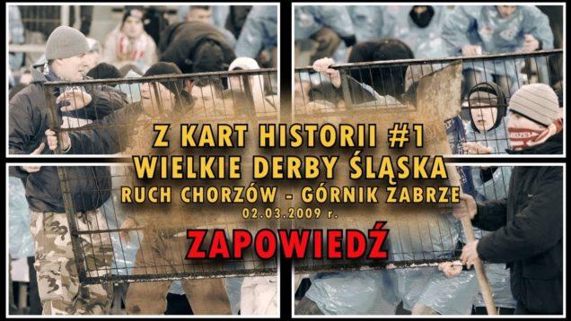 Z KART HISTORII #1 – Wielkie Derby Śląska 28.02.2009 [ZAPOWIEDŹ]