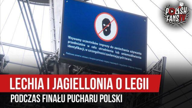 Lechia i Jagiellonia o Legii podczas finału Pucharu Polski (02.05.2019 r.)