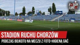 Stadion Ruchu Chorzów podczas bojkotu na meczu z Foto-Higieną Gać (17.08.2019 r.)