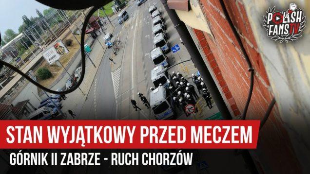Stan wyjątkowy przed meczem Górnik II Zabrze – Ruch Chorzów (07.09.2019 r.)