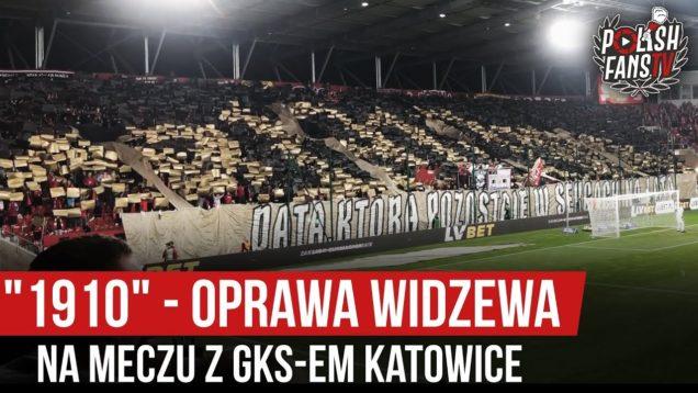 """""""1910"""" – oprawa Widzewa na meczu z GKS-em Katowice (19.10.2019 r.)"""