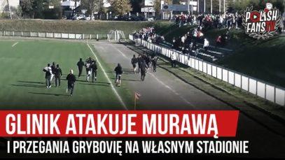 Glinik atakuje murawą i przegania Grybovię na własnym stadionie (20.10.2019 r.)