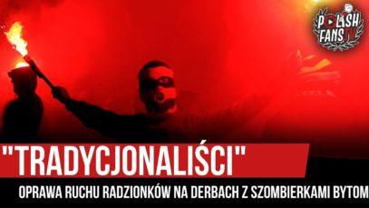 """""""TRADYCJONALIŚCI"""" – oprawa Ruchu Radzionków na derbach z Szombierkami Bytom (15.11.2019 r.)"""