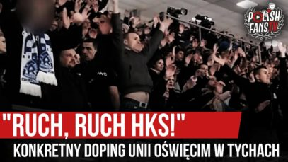 """""""RUCH, RUCH HKS!"""" – konkretny doping Unii Oświęcim w Tychach (28.12.2019 r.)"""