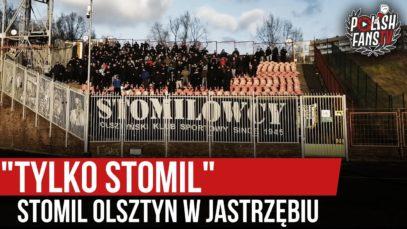 """""""TYLKO STOMIL"""" – Stomil Olsztyn w Jastrzębiu (30.11.2019 r.)"""