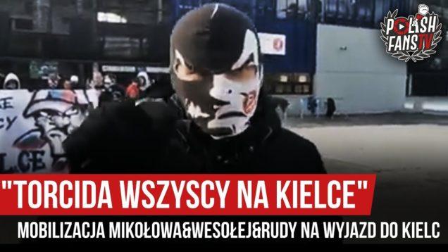 """""""TORCIDA WSZYSCY NA KIELCE"""" – mobilizacja Mikołowa&Wesołej&Rudy na wyjazd do Kielc (08.02.2020 r.)"""