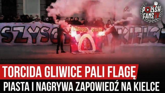 Torcida Gliwice pali flagę Piasta i nagrywa zapowiedź na Kielce (01.02.2020 r.)