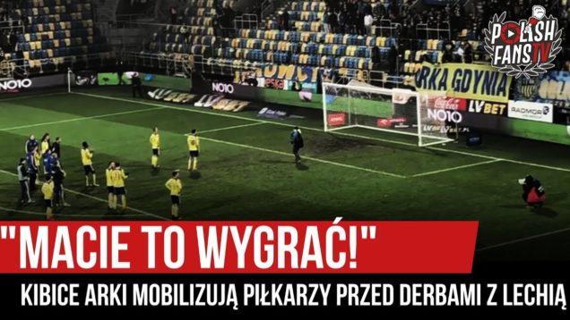 """""""MACIE TO WYGRAĆ!"""" – kibice Arki mobilizują piłkarzy przed derbami z Lechią [NAPISY] (07.03.2020 r.)"""
