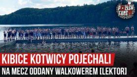 Kibice Kotwicy pojechali na mecz oddany walkowerem [LEKTOR] (27.06.2020 r.)