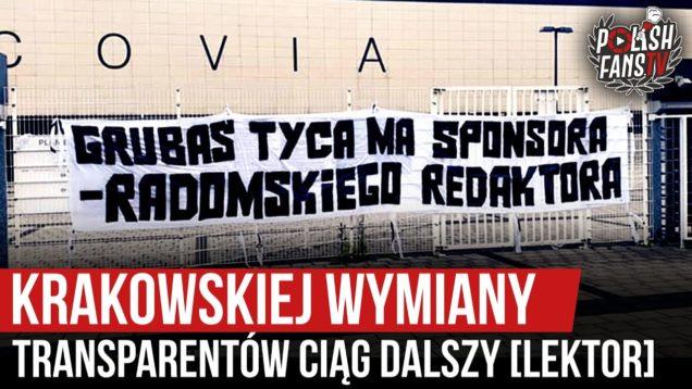 Krakowskiej wymiany transparentów ciąg dalszy [LEKTOR] (11.06.2020 r.)