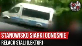 Stanowisko Siarki odnośnie relacji Stali [LEKTOR] (28.06.2020 r.)
