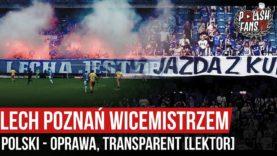 Lech Poznań wicemistrzem Polski – oprawa, transparent [LEKTOR] (19.07.2020 r.)