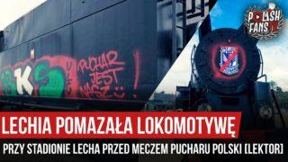 Lechia pomazała lokomotywę przy stadionie Lecha przed meczem Pucharu Polski [LEKTOR] (08.07.2020 r.)