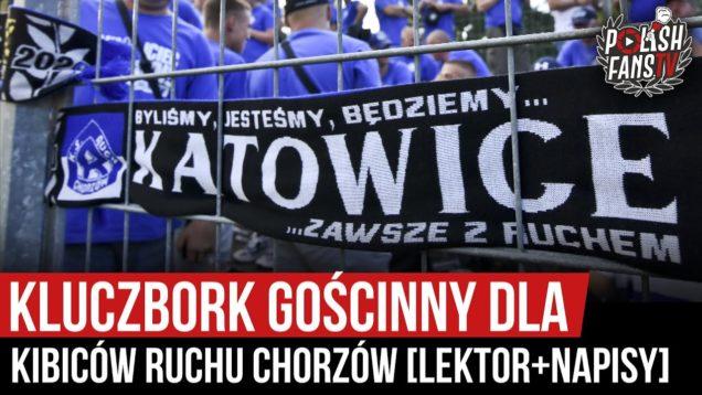 Kluczbork gościnny dla kibiców Ruchu Chorzów [LEKTOR+NAPISY] (15.08.2020 r.)