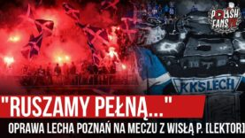 """""""RUSZAMY PEŁNĄ…"""" – oprawa Lecha Poznań na meczu z Wisłą P. [LEKTOR] (30.08.2020 r.)"""