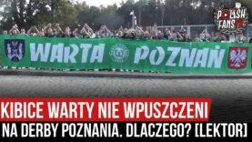 Kibice Warty nie wpuszczeni na derby Poznania. Dlaczego? [LEKTOR] (20.09.2020 r.)