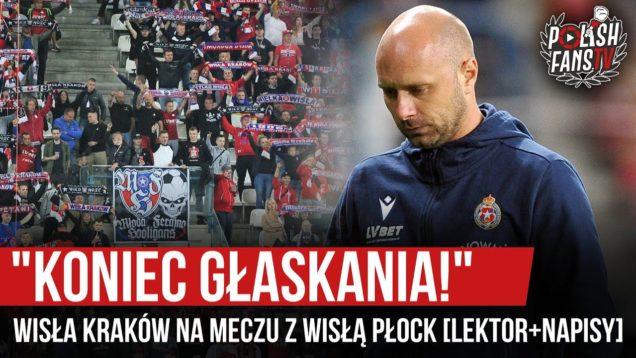 """""""KONIEC GŁASKANIA!""""- Wisła Kraków na meczu z Wisłą Płock [LEKTOR+NAPISY] (18.09.2020 r.)"""