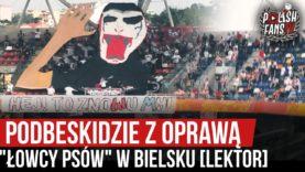 """Podbeskidzie z oprawą, """"łowcy psów"""" w Bielsku [LEKTOR] (30.08.2020 r.)"""