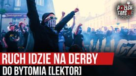 Ruch idzie na derby do Bytomia [LEKTOR] (11.09.2020 r.)