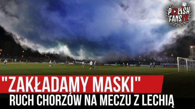 """""""ZAKŁADAMY MASKI"""" – Ruch Chorzów na meczu z Lechią (20.09.2020 r.)"""