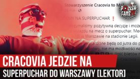 Cracovia jedzie na Superpuchar do Warszawy [LEKTOR] (01.10.2020 r.)