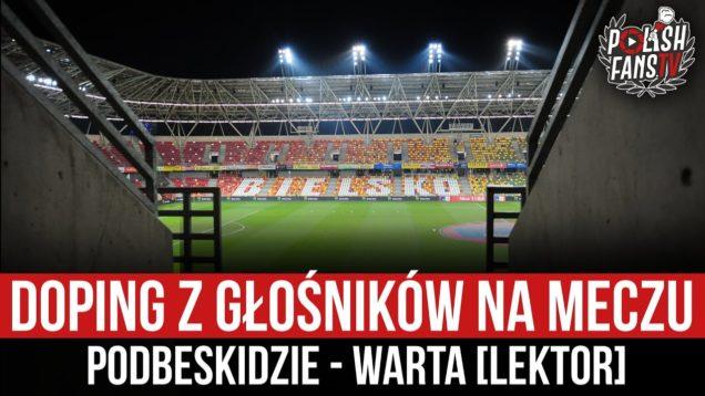 Doping z głośników na meczu Podbeskidzie – Warta [LEKTOR] (19.10.2020 r.)