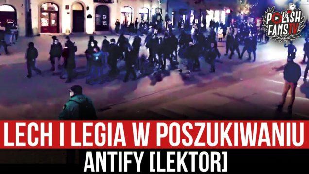 Lech i Legia w poszukiwaniu Antify [LEKTOR] (28.10.2020 r.)