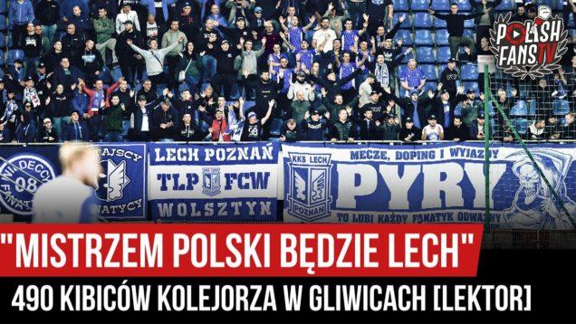 """""""MISTRZEM POLSKI BĘDZIE LECH"""" – 490 kibiców Kolejorza w Gliwicach [LEKTOR] (04.10.2020 r.)"""