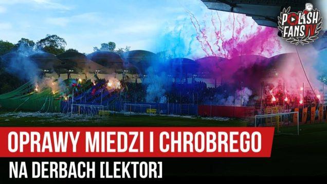Oprawy Miedzi i Chrobrego na derbach [LEKTOR] (03.10.2020 r.)