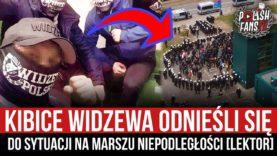 Kibice Widzewa odnieśli się do sytuacji na Marszu Niepodległości [LEKTOR] (12.11.2020 r.)