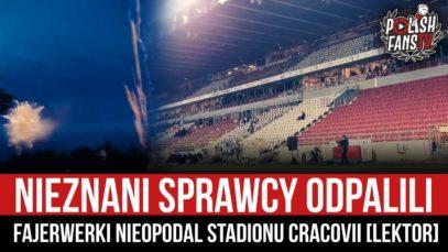 Nieznani Sprawcy odpalili fajerwerki nieopodal stadionu Cracovii [LEKTOR] (22.11.2020 r.)