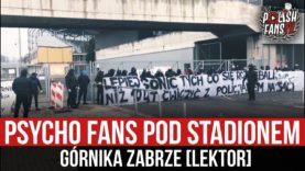 Psycho Fans pod stadionem Górnika Zabrze [LEKTOR] (28.11.2020 r.)