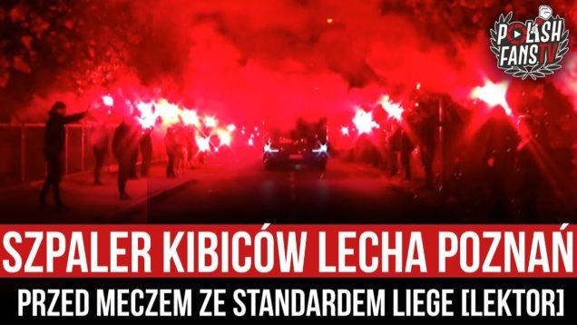Szpaler kibiców Lecha Poznań przed meczem ze Standardem Liege [LEKTOR] (05.11.2020 r.)
