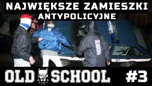 Zamieszki w Słupsku '98   OLDSCHOOL #3
