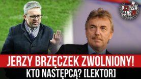 Jerzy Brzęczek zwolniony! Kto następcą? [LEKTOR] (18.01.2020 r.)