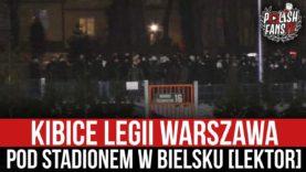 Kibice Legii Warszawa pod stadionem w Bielsku [LEKTOR] (31.01.2021 r.)
