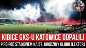 Kibice GKS-u Katowice odpalili piro pod stadionem na 57. urodziny klubu [LEKTOR] (27.02.2021 r.)