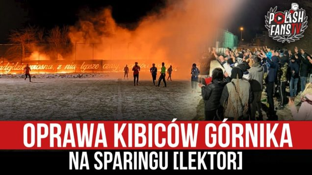 Oprawa kibiców Górnika na sparingu [LEKTOR] (06.02.2021 r.)