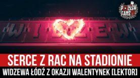Serce z rac na stadionie Widzewa Łódź z okazji Walentynek [LEKTOR] (14.02.2021 r.)