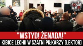 """""""WSTYD! ŻENADA!"""" – kibice Lechii w szatni piłkarzy [LEKTOR] (12.02.2021 r.)"""
