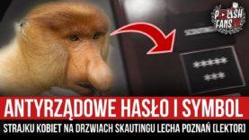 Antyrządowe hasło i symbol strajku kobiet na drzwiach skautingu Lecha [LEKTOR] (23.03.2021 r.)