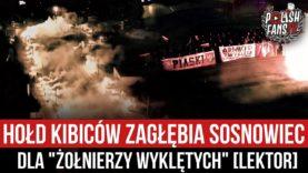"""Hołd kibiców Zagłębia Sosnowiec dla """"Żołnierzy Wyklętych"""" [LEKTOR] (01.03.2021 r.)"""