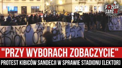 """""""PRZY WYBORACH ZOBACZYCIE"""" – protest kibiców Sandecji w sprawie stadionu [LEKTOR] (06.03.2021 r.)"""